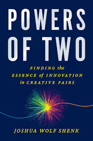 powers of two finding the essence of innovation in creative pairs