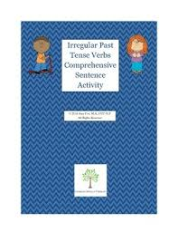 write the pattern of past tense and give exle irregular past tense verbs comprehensive writing activity tpt