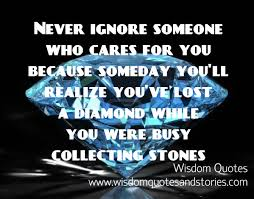 Until One Has Loved An Animal Quote by Never Ignore Someone Who Cares For You U2013 Wisdom Quotes U0026 Stories