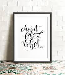 chop it like it u0027s printable art funny salon wall