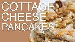 Low Calorie Cottage Cheese by Cottage Cheese Diet Pancakes Low Calorie Recipes Youtube