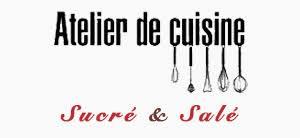 les ateliers cuisine atelier de cuisine sucré salé cours de cuisine à domicile