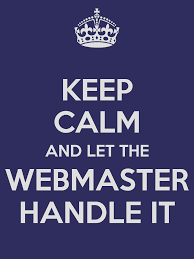 webmaster keep calm and let the webmaster handle it poster joe keep calm keep calm and let the webmaster handle it poster joe keep calm o matic