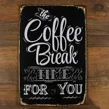 tin home decor the coffee break for you vintage home decor 20 30 tin signs shabby