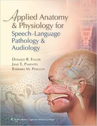 Nose Anatomy And Physiology Amazon Com Applied Anatomy And Physiology For Speech Language