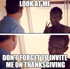 Best Thanksgiving Memes - 50 best happy thanksgiving memes happy wishes
