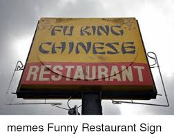 Funny Restaurant Memes - 25 best memes about restaurant memes funny restaurant memes