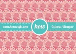 octopus wrapping paper howcrafts octupus wrapping paper howcrafts