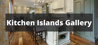 kitchens with islands photo gallery 399 kitchen island ideas 2018