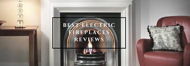 best electric fireplace 2017 review