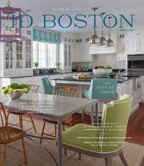 home decor trends magazine sharing the latest greatest decor trends with id boston magazine