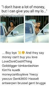 Money Boy Meme - 25 best memes about yeezy hip hop boys money boy and love