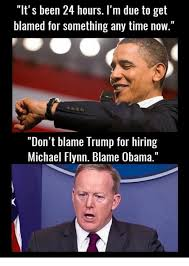 Blame Obama Meme - it s been 24 hours i m due to get blamed for something any time now