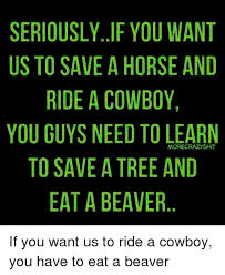 Save A Horse Ride A Cowboy Meme - 25 best memes about save a horse ride a cowboy save a horse