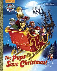 pups save christmas paw patrol big golden book
