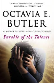parable of the talents earthseed octavia e butler