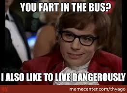 Fart Meme - fart in the bus by thyago meme center