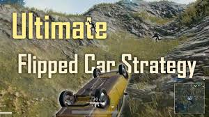 pubg strategy best flipped car strategy ever pubg youtube