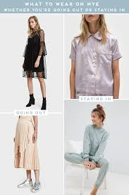 what to wear for new year what to wear new years whether you re going out or staying in