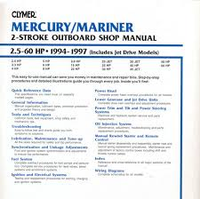 buy mercury mariner2 5 60hp 94 97 clymer outboard engine manual