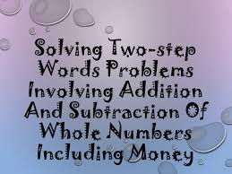 7 solving two step word problems involving addition and subtraction u2026