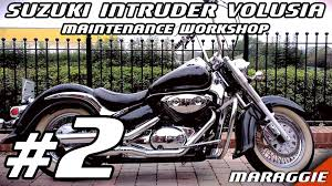 suzuki intruder volusia maintenance workshop part 2