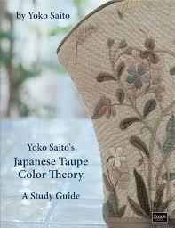 yoko saito u0027s japanese taupe color theory a study guide yoko