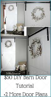How To Make Your Own Barn Door by On Bliss Street Were You Born In A Barn No I Just Like The