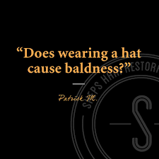 Can Wearing A Hat Cause Hair Loss Sheps Hair Restoration Clinic Home Facebook