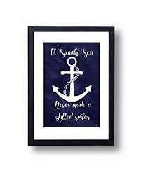 Anchor Print Inspirational Print Quot - com nautical art print a smooth sea never made a skilled