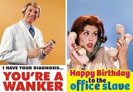 Rude Happy Birthday Meme - 34 needlessly offensive birthday cards