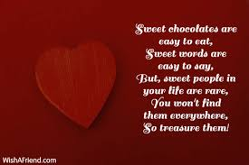 sweet chocolates are easy to eat sweet message