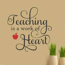 teaching is a work of heart vinyl wall lettering teacher quote