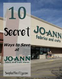 joann fabrics website 10 secret ways to save at joann fabric and craft stores simplee