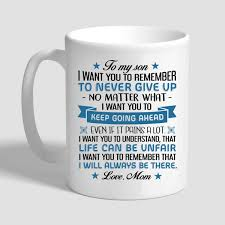 to my son i want you to remember to never give up mom gift