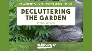 Gardening Trends 2017 Gardening Trends 2017 3 5 Decluttering The Garden Salisbury