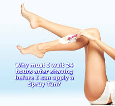 Spray Tan That Lasts A Month Why Wait 24 Hours After Shaving Before You Can Apply A Spray Tan