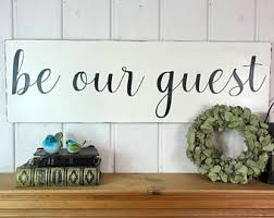Guest Bedroom Designs - be our guest sign etsy