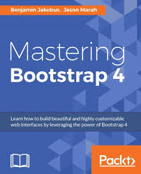 bootstrap tutorial epub mastering bootstrap 4 packt books