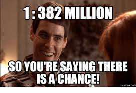You Re Meme - 1382 million so you re saying there is a chance memes com you re