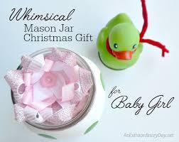 whimsical mason jar christmas gift for baby an