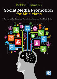 social media promotions for musicians a manual for marketing