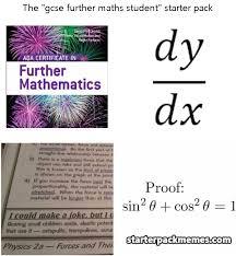 Maths Memes - the best of starter pack memes 盪 gcse further maths student