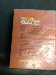 chilton u0027s 1979 auto repair manual manuals technical