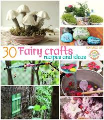 Garden Crafts To Make - 30 fairy crafts and recipes for your little one fairy crafts