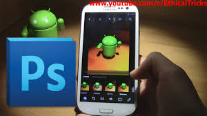 for android mobile how to photoshop cs6 for any android mobile 2018