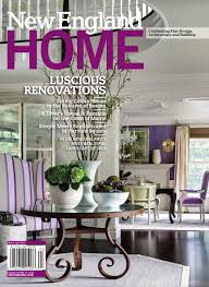 New England Home Interiors by New England Home July August 2014 By New England Home Magazine Llc