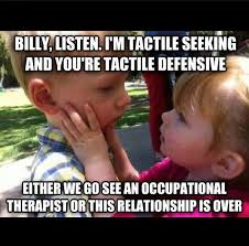 Occupational Therapy Memes - on the lighter side a little ot humor pediastaff pediatric slp