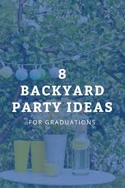 of the best backyard graduation ideas