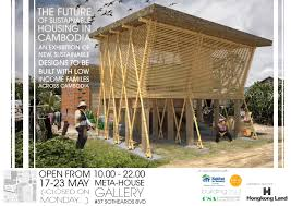 the future of sustainable housing in cambodia exhibition city of
